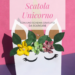 tutorial scatola unicorno